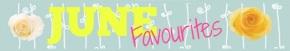 Favourites #19 | June2K17