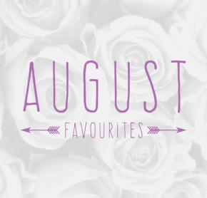 Favourites #21 | August2K17
